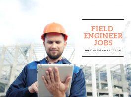 Field engineer job vacancies
