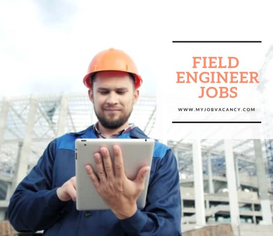 Field engineer job vacancies