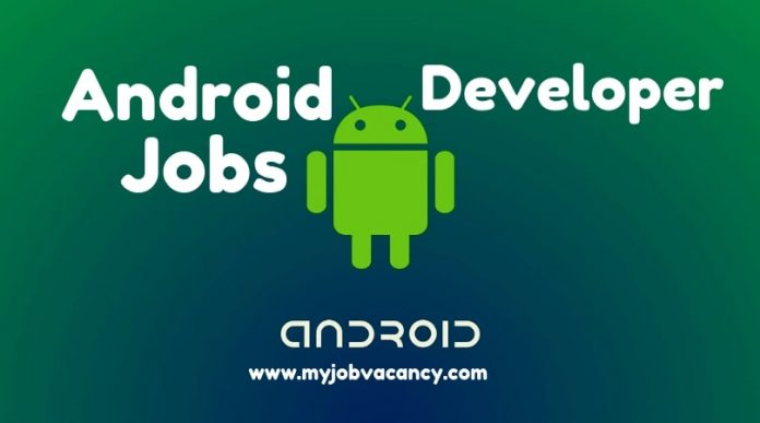 Android developer job openings