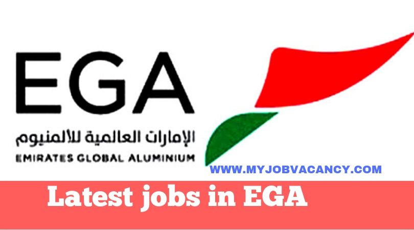 EGA UAE Job Vacancies - Get EGA UAE Job Vacancies here!