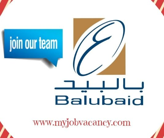 Latest Balubaid Group Jobs