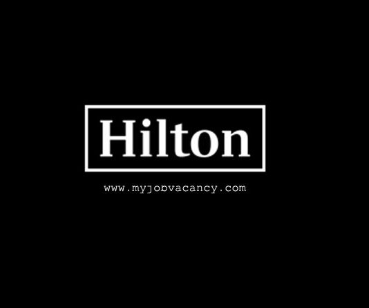 Hilton Latest Job Vacancies